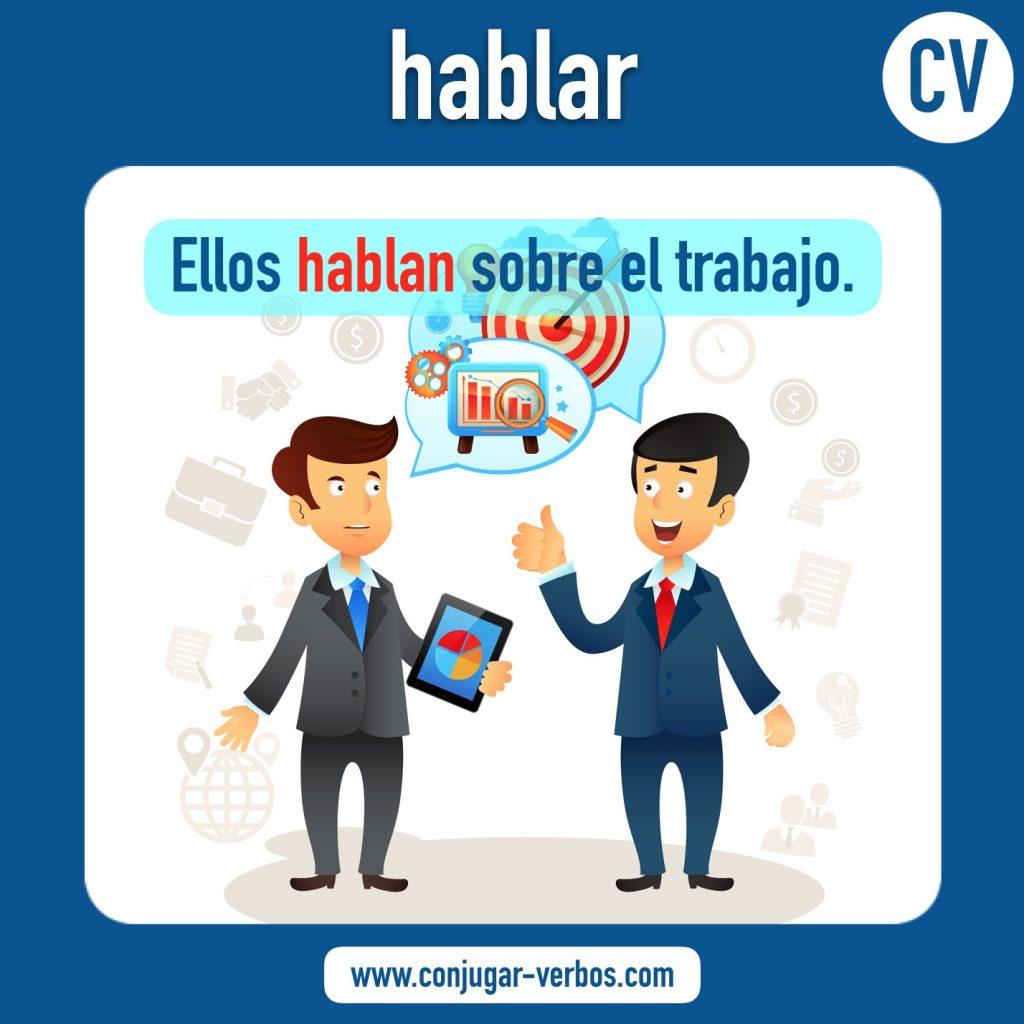 verbo hablar   hablar   imagen del verbo hablar   conjugacion del verbo hablar