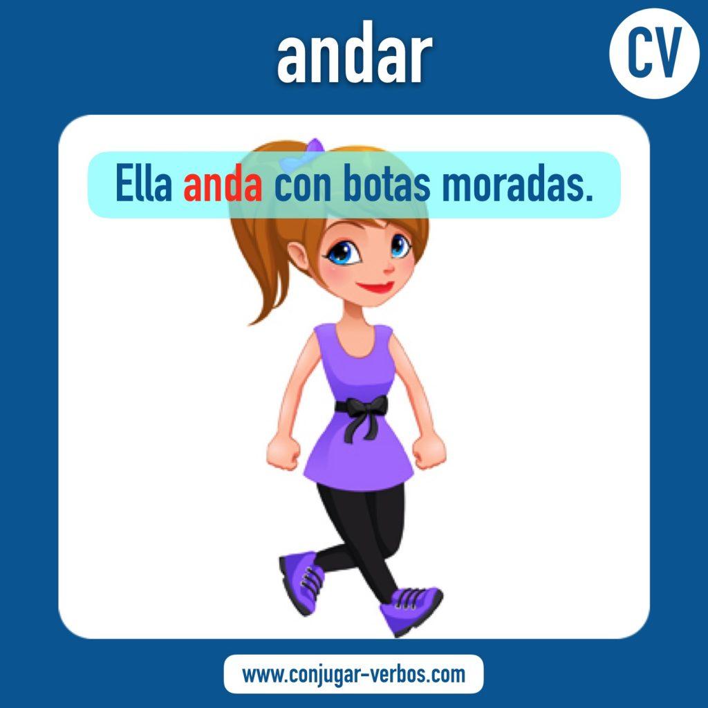 verbo andar | andar | imagen del verbo andar | conjugacion del verbo andar