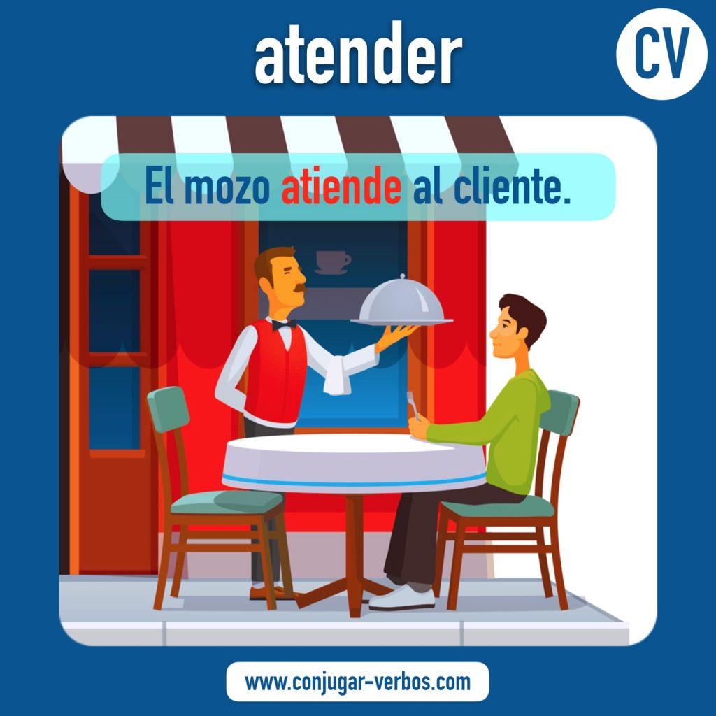verbo atender   atender   imagen del verbo atender   conjugacion del verbo atender