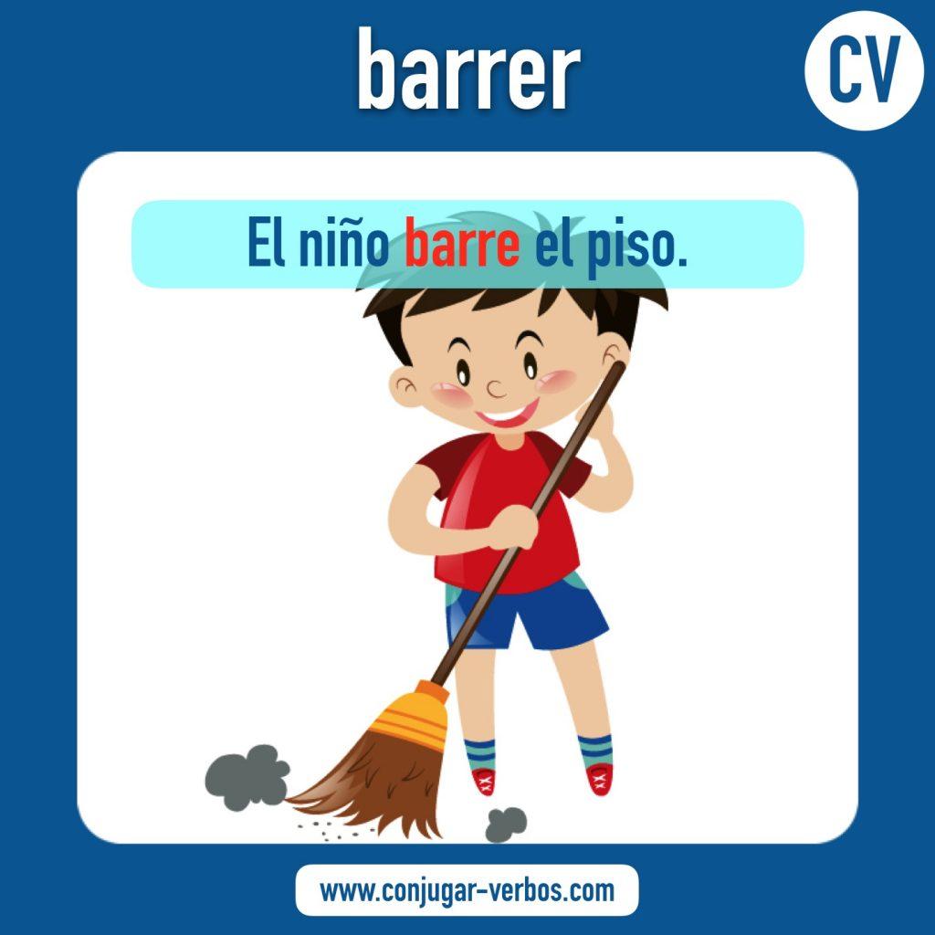 verbo barrer | barrer | imagen del verbo barrer | conjugacion del verbo barrer