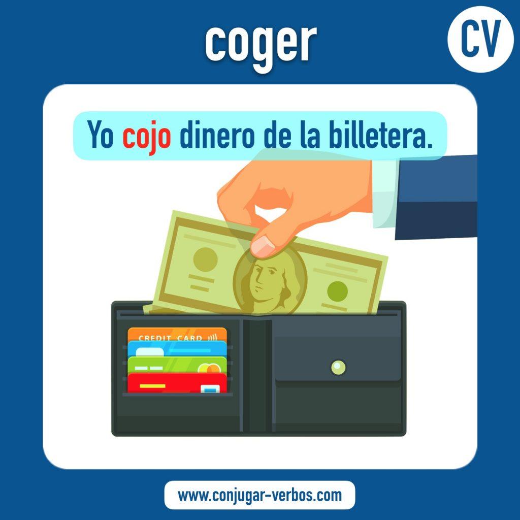 verbo coger | coger | imagen del verbo coger | conjugacion del verbo coger