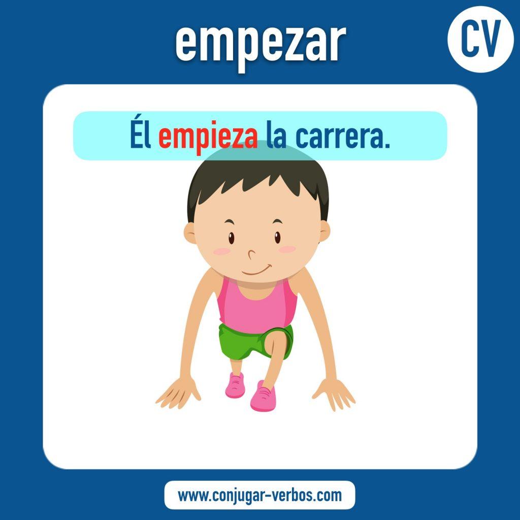 verbo empezar | empezar | imagen del verbo empezar | conjugacion del verbo empezar