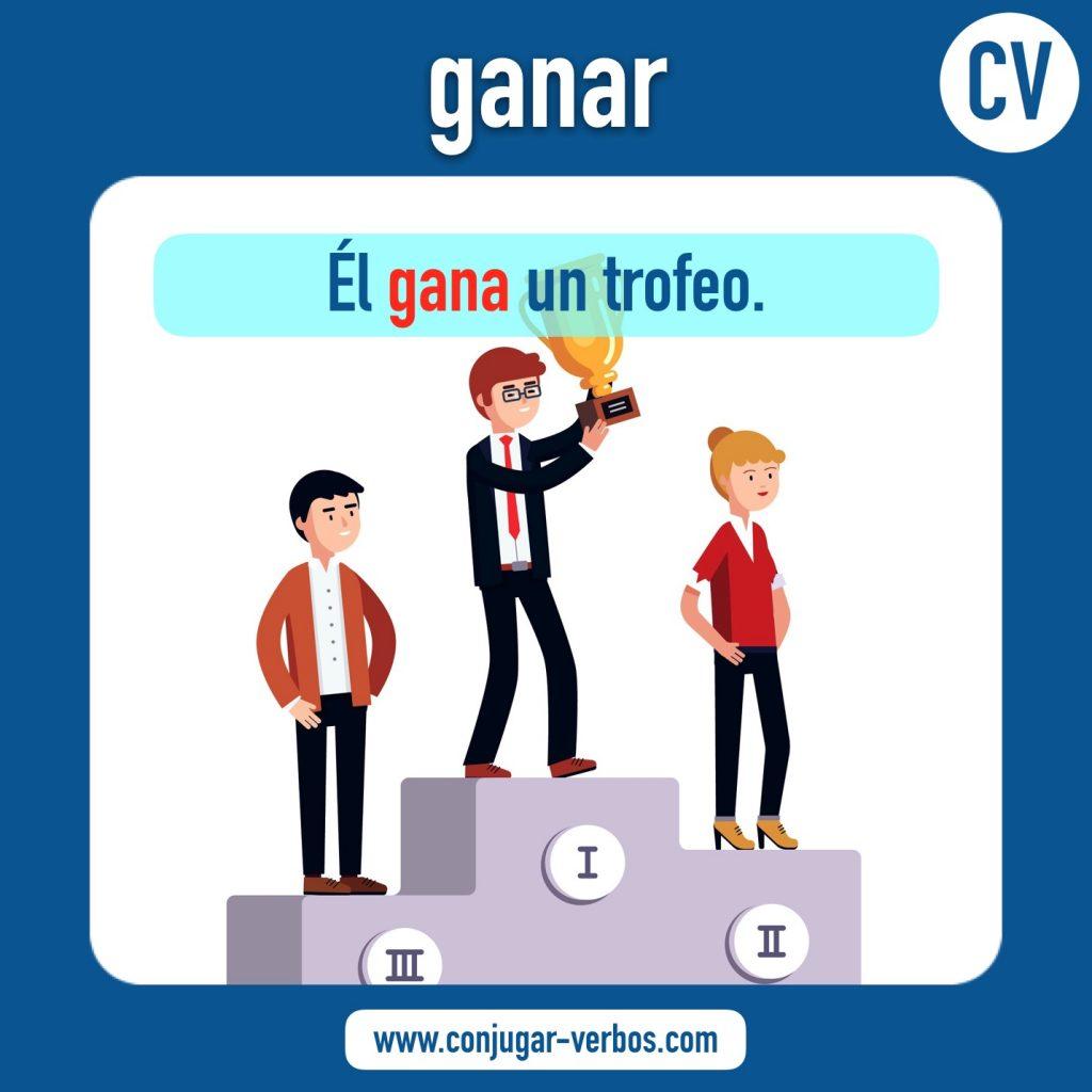 verbo ganar | ganar | imagen del verbo ganar | conjugacion del verbo ganar