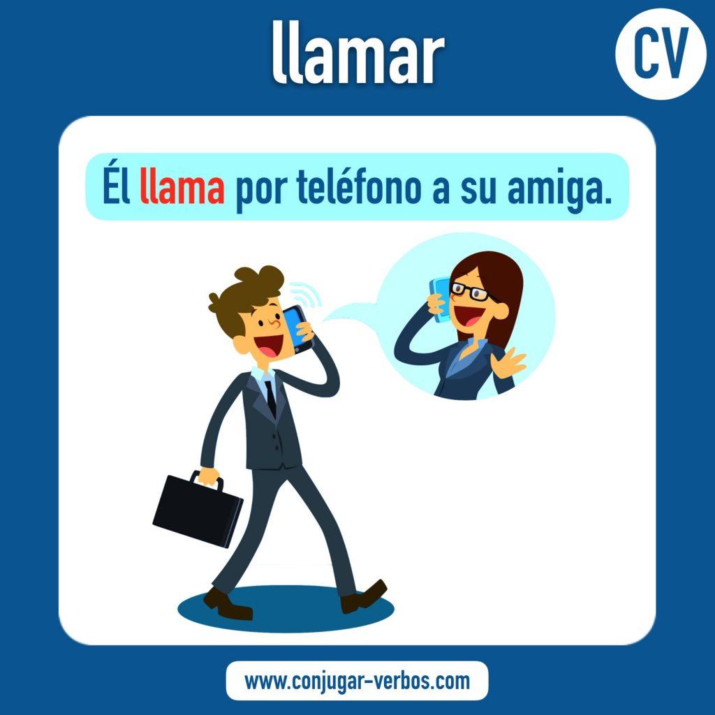 verbo llamar | llamar | imagen del verbo llamar | conjugacion del verbo llamar