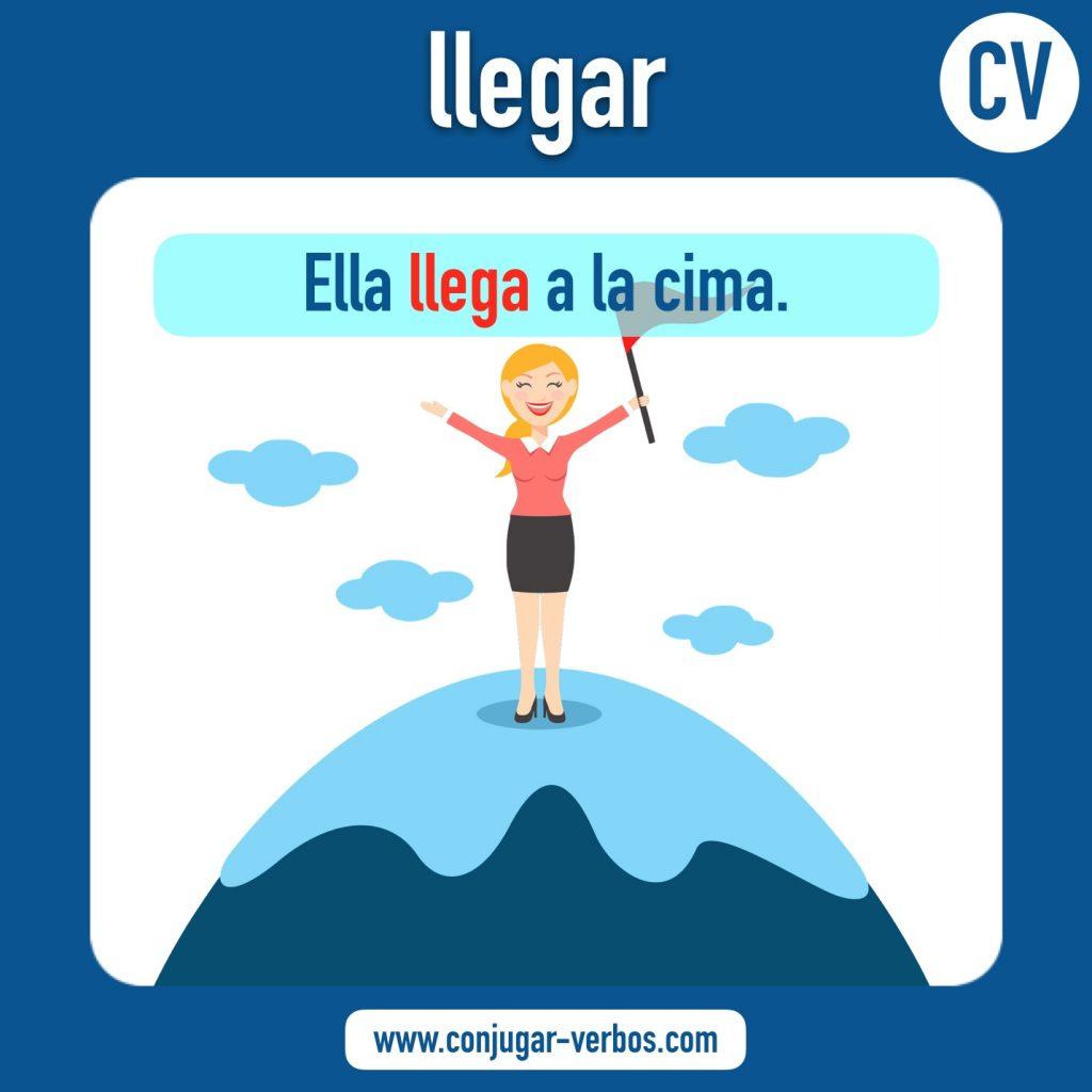 verbo llegar | llegar | imagen del verbo llegar | conjugacion del verbo llegar
