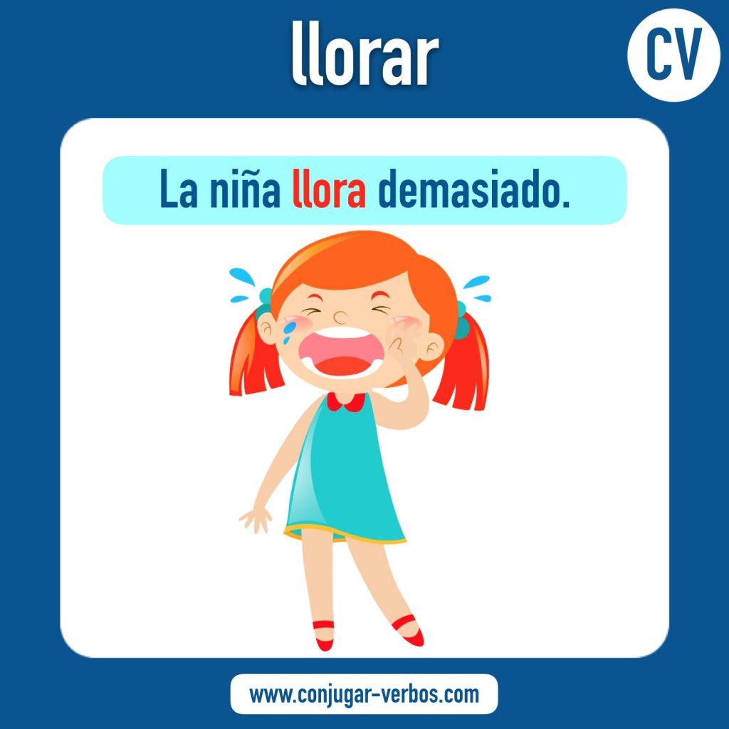 verbo llorar   llorar   imagen del verbo llorar   conjugacion del verbo llorar