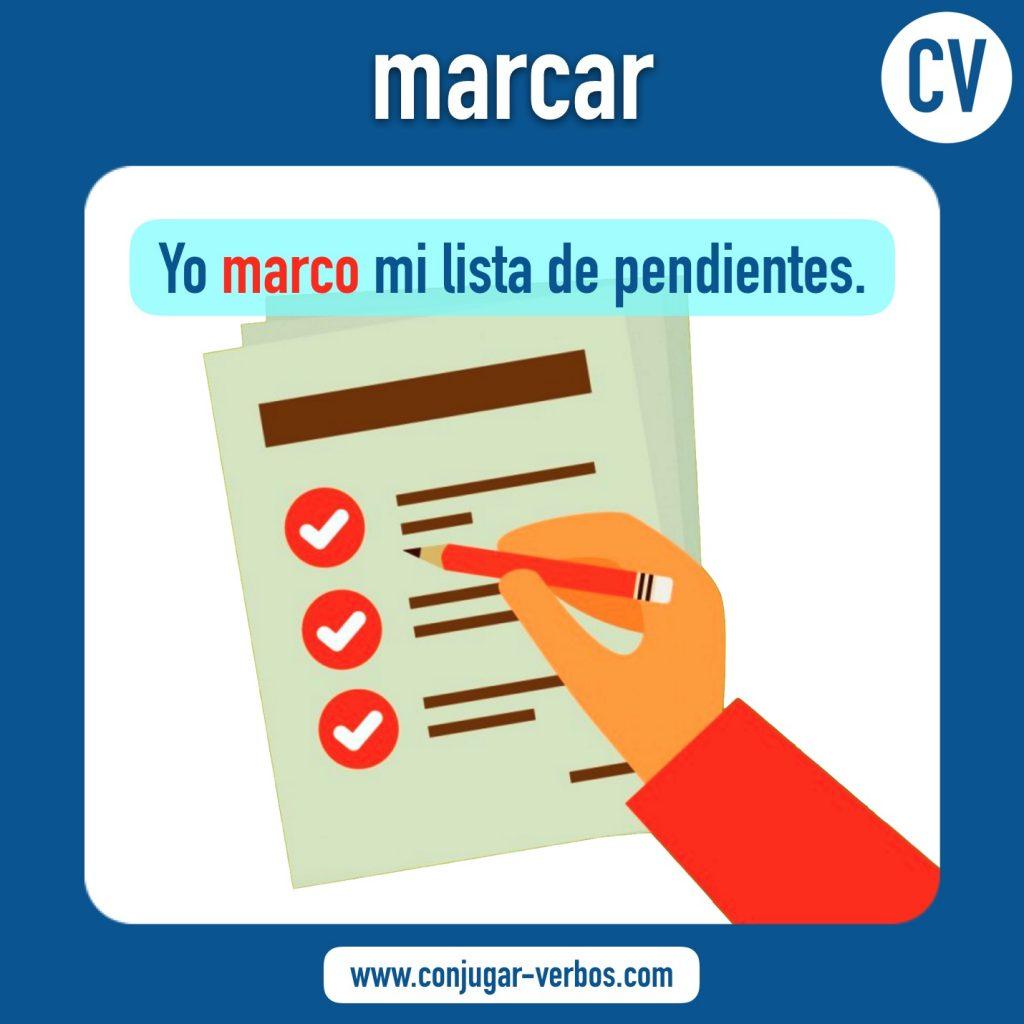 verbo marcar | marcar | imagen del verbo marcar | conjugacion del verbo marcar