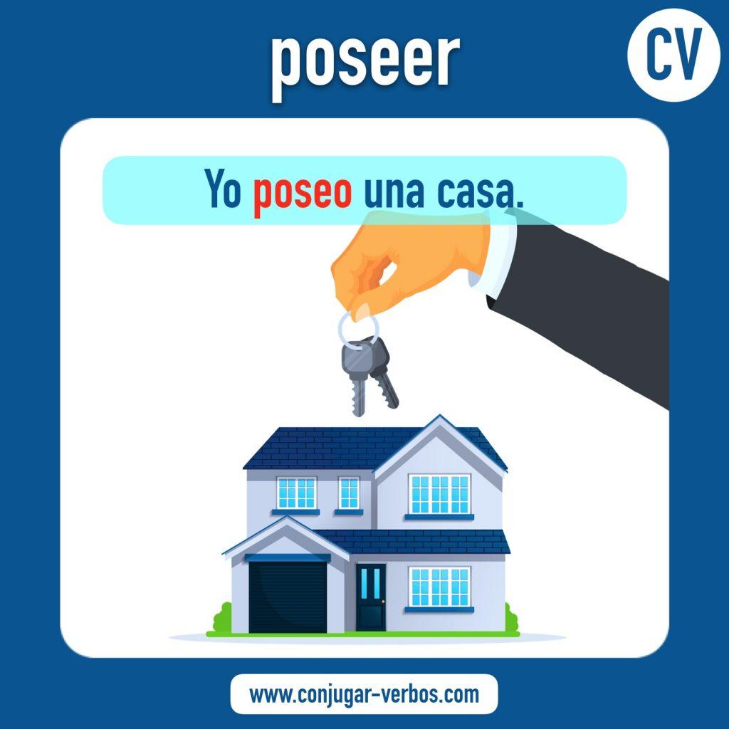 verbo poseer   poseer   imagen del verbo poseer   conjugacion del verbo poseer