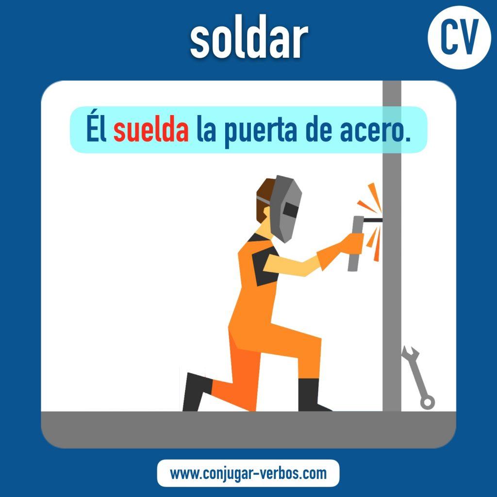 verbo soldar | soldar | imagen del verbo soldar | conjugacion del verbo soldar