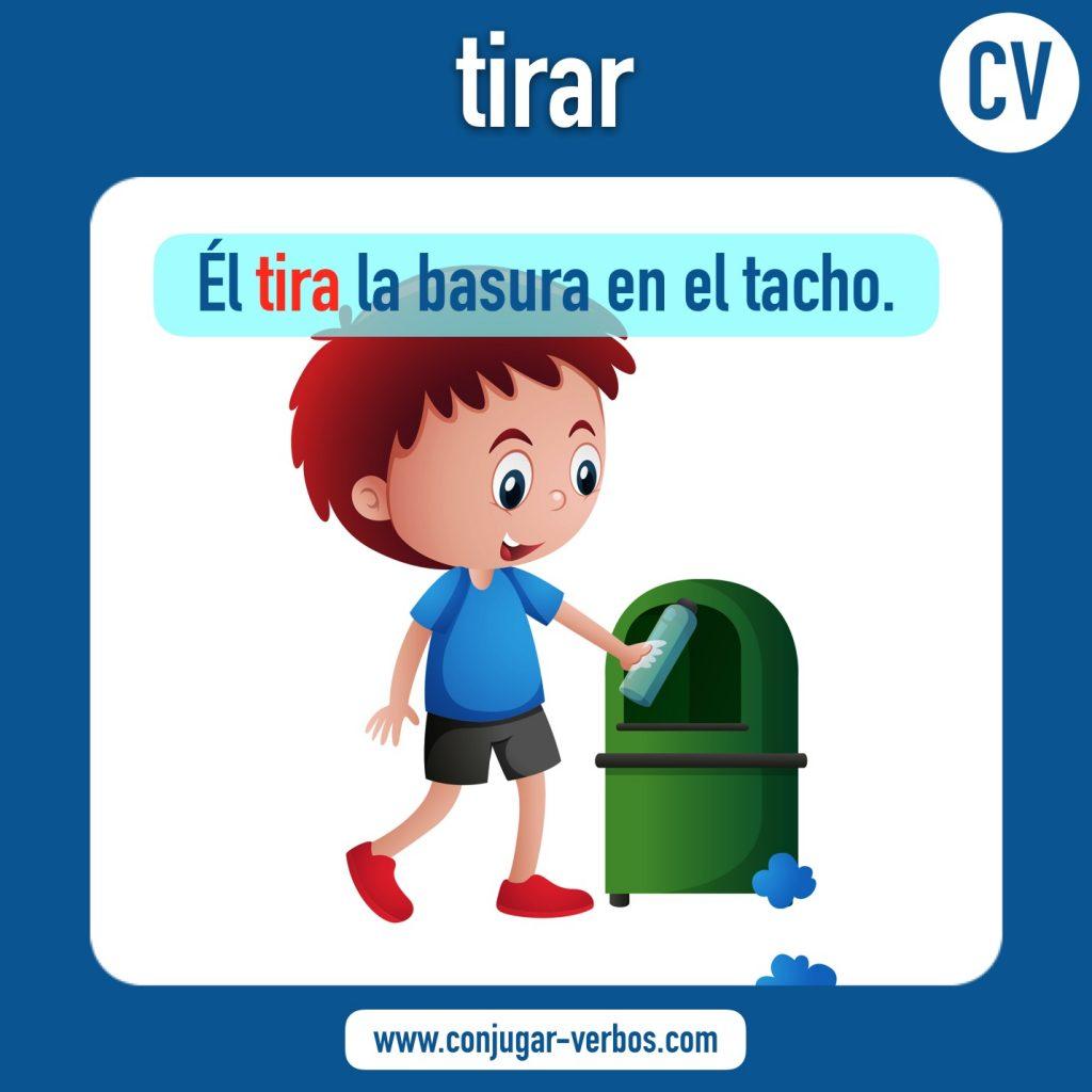 verbo tirar   tirar   imagen del verbo tirar   conjugacion del verbo tirar